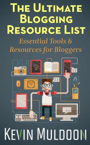 The Ultimate Blogging Resource List: Essential Tools & Resources for Bloggers