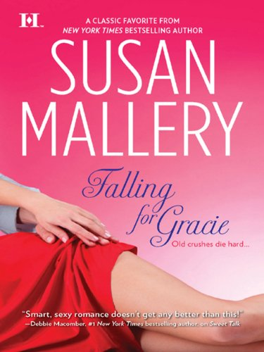 Falling For Gracie by [Mallery, Susan]