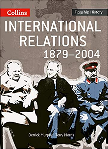 Amazon com: International Relations 1879-2004 (Flagship History