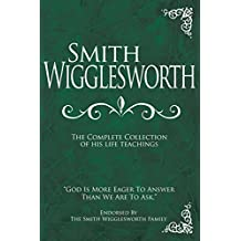 Smith Wigglesworth: Complete Coll. HC