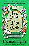 Peas, Carrots and an Aston Martin (The Peas and Carrots Series Book 1)