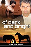 Of Dark and Bright, Kate Sherwood, 1613724314