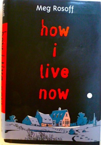 Download How I Live Now, Rosoff, 2004 First Hardcover Edition ebook