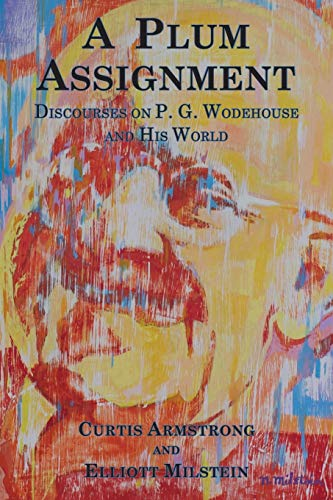 A 2003 Winch - A Plum Assignment: Discourses on P. G. Wodehouse and His World