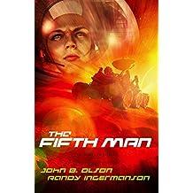 The Fifth Man: A Science Fiction Suspense Novel (Oxygen Series Book 2)