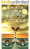The Days of the Golden Moons (The Two Moons of Rehnor, Book 5)
