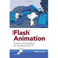 Flash Animation: Creative Storytelling for the Web and TV
