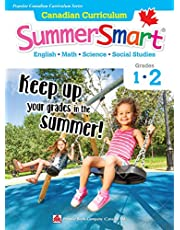 Canadian Curriculum SummerSmart 1-2: Refresh skills learned in Grade 1 and prepare for Grade 2