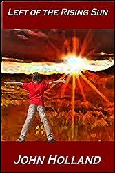 Left of the Rising Sun (Heartland Book 4)