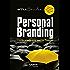 Personal branding: Construindo sua marca pessoal