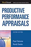 img - for Productive Performance Appraisals (Worksmart Series) book / textbook / text book