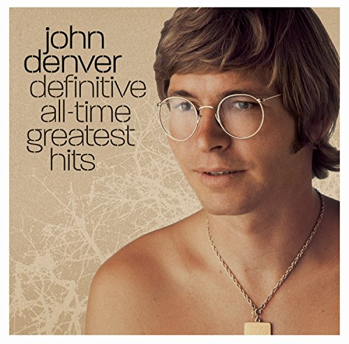 - John Denver - Definitive All-Time Greatest Hits