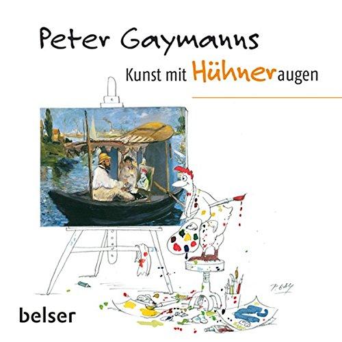 peter-gaymanns-kunst-mit-hhneraugen