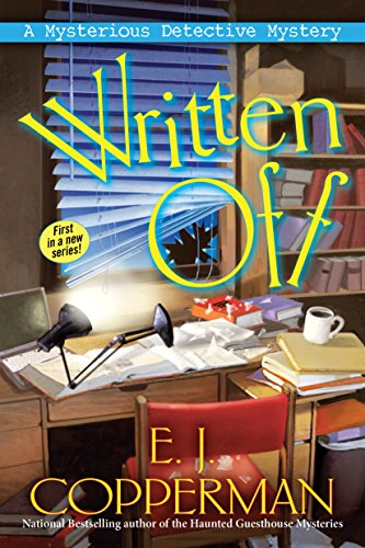 Written Off: A Mysterious Detective Mystery by [Copperman, E. J.]