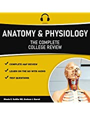 Anatomy & Physiology - The Complete College Level Review: Mastering A&P Guide Made Specifically for Audio