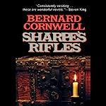 Sharpe's Rifles: Book VI of the Sharpe Series | Bernard Cornwell