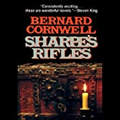 Sharpe's Rifles: Book VI of the Sharpe Series | Bernard Cornwell