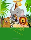 Animals Coloring Book: for Kid's Ages 4 to 8 Years Old, Beatrice Harrison, 149429298X