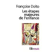Les étapes majeures de l'enfance (Folio essais)