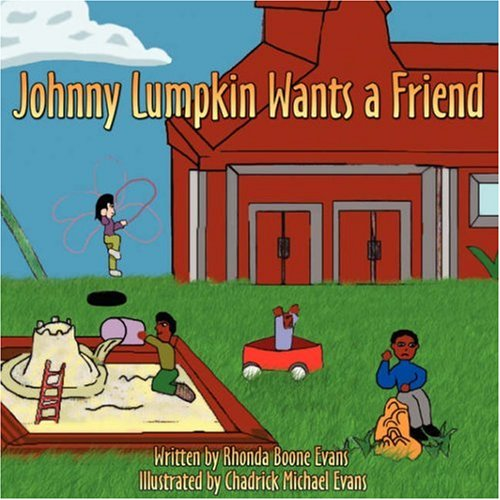 Books : Johnny Lumpkin Wants a Friend