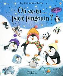 OU ES-TU PETIT PINGOUIN ?