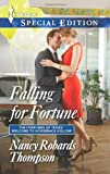 Falling for Fortune, Nancy Robards Thompson, 0373658125