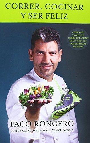 Ser feliz corriendo (Spanish Edition)