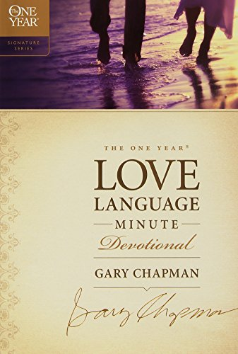 The One Year Love Language Minute Devotional (The One Year Signature Series) by Tyndale House Publishers