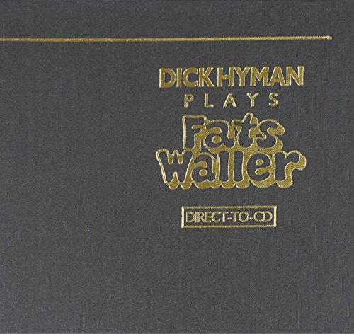 Dick Hyman Plays Fats Waller by Reference Recordings
