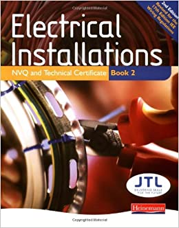 Electrical Installations NVQ and Technical Certificate Book 2 Student Book