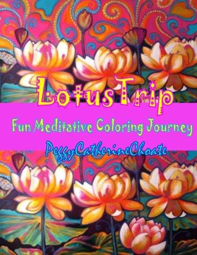 Lotus Trip: Adult coloring book