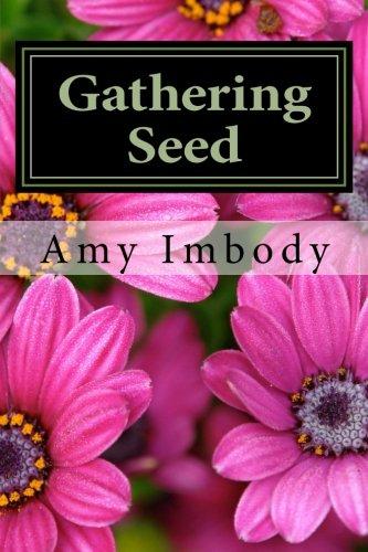 Gathering Seed