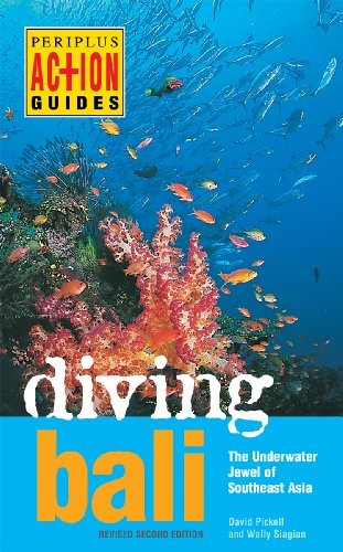Diving Bali: The Underwater Jewel of Southeast Asia (Periplus Action Guides)