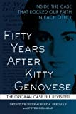img - for Fifty Years After Kitty Genovese: Inside the Case that Rocked Our Faith in Each Other book / textbook / text book