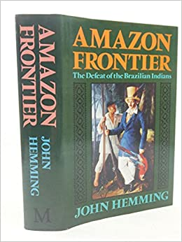 Book Amazon Frontier: Defeat of the Brazilian Indians