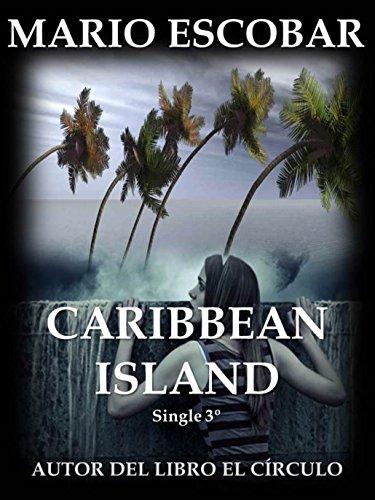 Caribbean Island (Single 3º): Tercera parte de Caribbean Island (Serie Caribbean Island