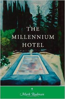 The Millennium Hotel (Wesleyan Poetry)