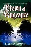 Crown of Vengeance, Stephen Zimmer, 0982565615
