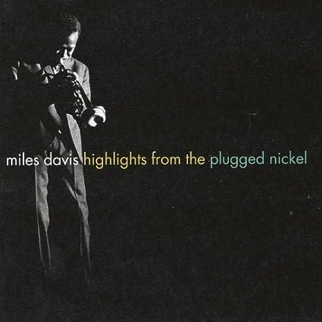 Highlights From Plugged Nickel by Miles Davis, Wayne Shorter, Herbie Hancock, Ron Carter, Tony Williams (1995-11-21)