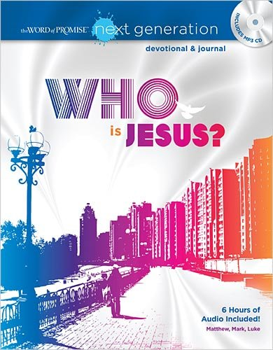 Read Online The Word of Promise Next Generation - New Testament Devotional: Who is Jesus? PDF
