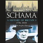 A History of Britain: Volume 3   Simon Schama