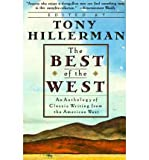 Front cover for the book Tony Hillerman's The Best of the West: An Anthology of Classic Writing from the American West by Tony Hillerman