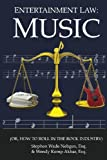 img - for Entertainment Law: Music: (Or, How to Roll in the Rock Industry) (Volume 1) book / textbook / text book