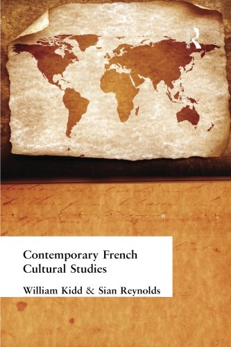 Contemporary French Cultural Studies (Hodder Arnold Publication)