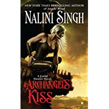 Archangel's Kiss (Guild Hunter Book 2)