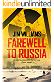 Farewell to Russia: A Pyotr Kirov Detective Novel