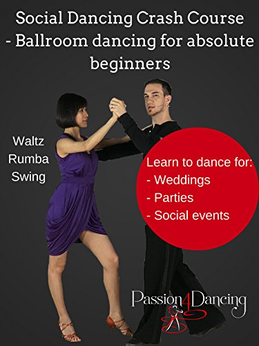 (Social dancing crash course - Ballroom dancing for absolute beginners)