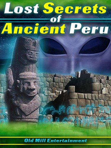 Lost Secrets of Ancient Peru ()