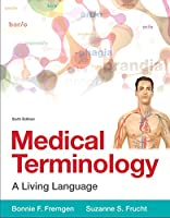 Medical Terminology: A Living Language, 6th Edition Front Cover