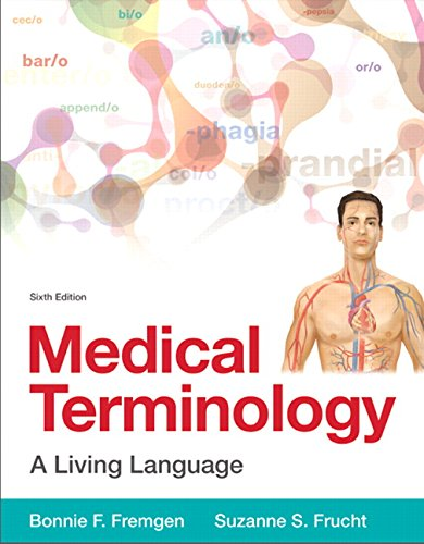 134070259 - Medical Terminology: A Living Language (6th Edition)